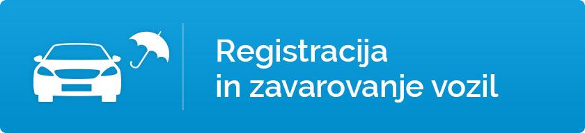 Registracija in zavarovanje vozil