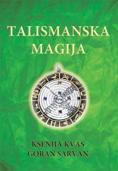Talismanska magija Ksenija Kvas, Goran Sarvan