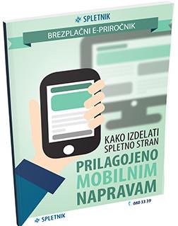 Kako izdelati spletno stran prilagojeno mobilnim napravam? Prenesi e-priro�nik