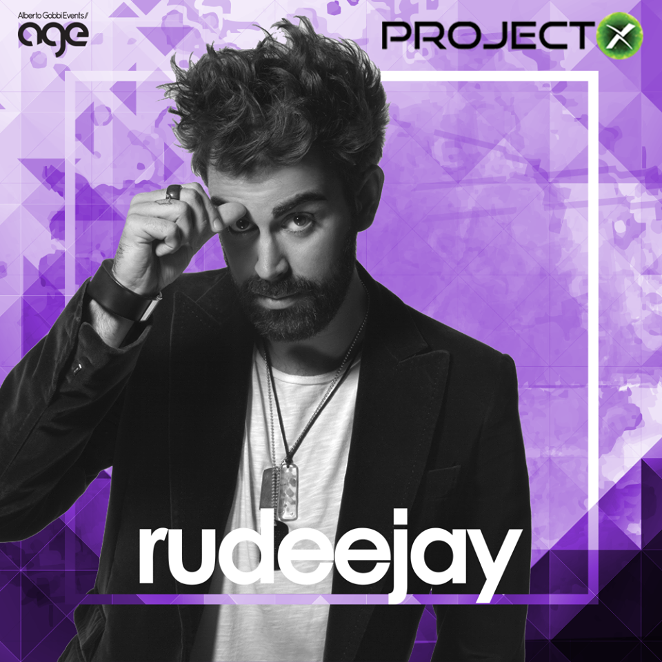 Rudeejay Project X