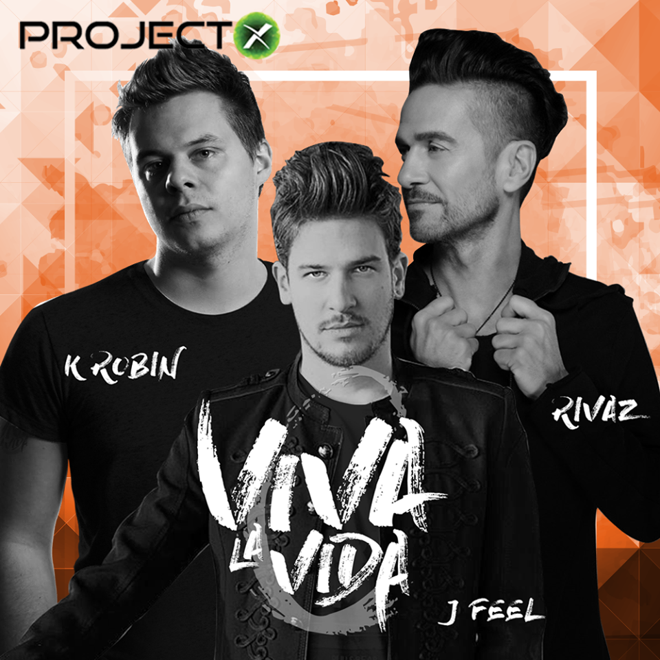 K Robin Viva La Vida Rivaz Project X